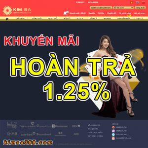 Khuyến mãi Kimsa Kimsa88 Kimsa369 hoàn trả 1.25% hàng ngày