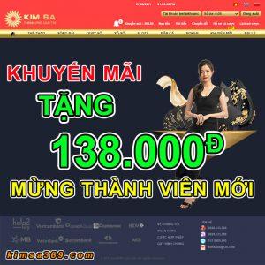Khuyến mãi Kimsa Kimsa88 Kimsa369 tặng 138k mừng thành viên mới